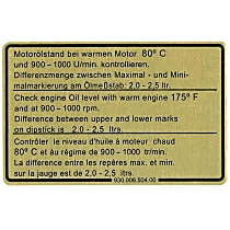 1601500306 Engine Oil Level Specification Decal - Replaces OE Number 930-006-504-00